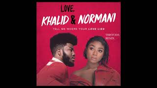 Khalid &amp Normani - Love Lies (Tristoda Remix)