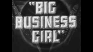 Big Business Girl, 1931 (Trailer)