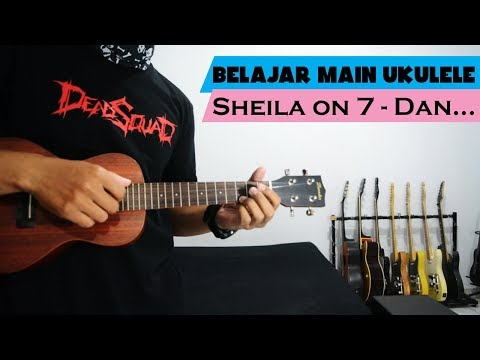 Belajar Main Ukulele: Sheila On 7 -  Dan | Full Tutorial & Chord