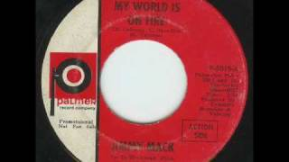 Jimmy Mack - My World Is on Fire
