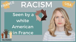 RACISM TODAY I How Racism Differs in France vs the USA