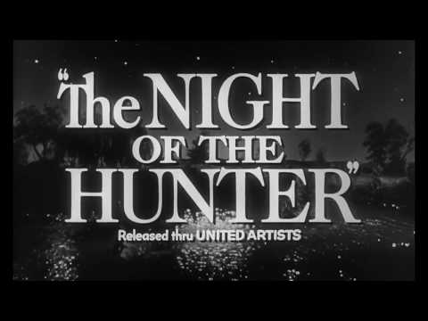 The Night of the Hunter – Official Trailer