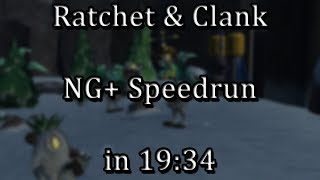 Ratchet & Clank - NG+ Speedrun in 19:34 [WR]