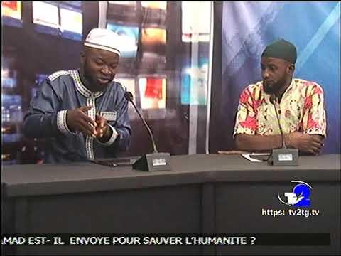 DÉBAT INTER-RELIGIEUX: MOUHAMMAD (SAW) DANS LA BIBLE EN FRANÇAIS À LA TV2 LOMÉ