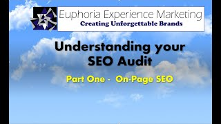 Understanding your SEO Audit -  Part 1- On-Page SEO