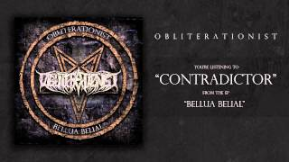 "Obliterationist - ""Contradictor"""