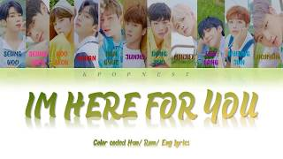X1 (엑스원) - 괜찮아요 [I'm Here For You]  [Color Coded Lyrics Han/Rom/Eng]