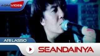 Download Ari Lasso - Seandainya | Official Video
