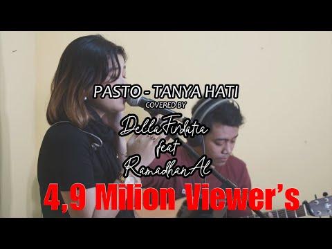 Pasto - Tanya Hati Live Cover Della Firdatia