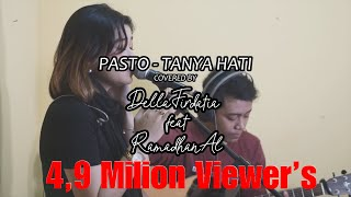 Download Pasto - Tanya Hati Live Cover Della Firdatia