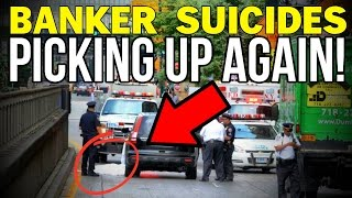 BANKER SUICIDES PICKING UP AGAIN!