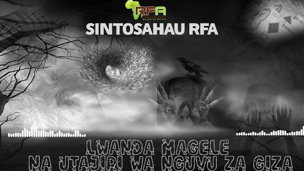 Download KIPINDI CHA SITOSAHAU : LWANDA MAGERE   SIRI YA UTAJIRI WA NGUVU ZA GIZA