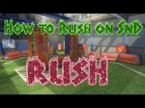 How to Rush on Rush - Black Ops 2: Search and Destroy