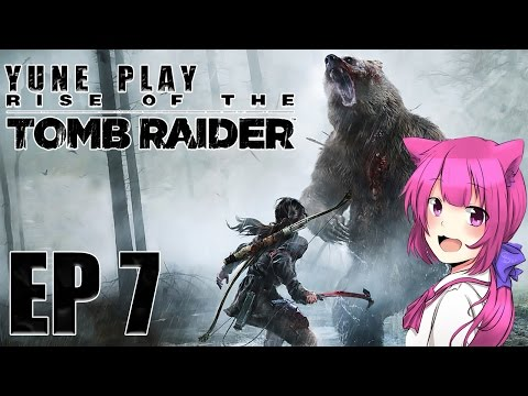 【娜喵】Rise of the Tomb Raider 古墓奇兵:崛起 Ep7