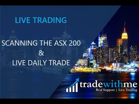 tradewithme - Scanning The ASX 200 and Live Daily Trade