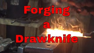 Forging a drawknife - part one - blacksmithing project