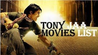 Tony Jaa All Movies List (1992 - 2018)