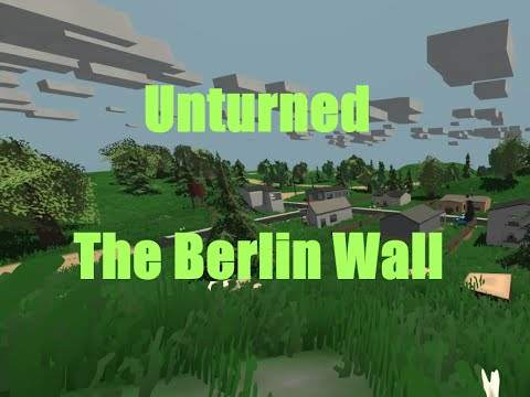 Unturned The Berlin Wall YouTube - Berlin map unturned