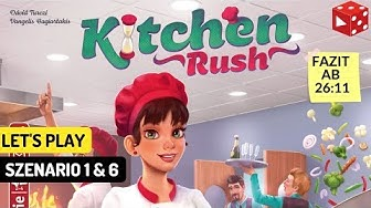 Kitchen Rush Revised Edition dt. (Pegasus 2019) Let's Play Szenario 1 & 6