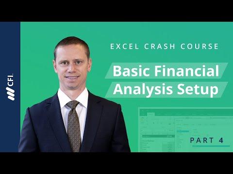 Basic Financial Analysis Setup - Excel Crash Course Part 4 of 7