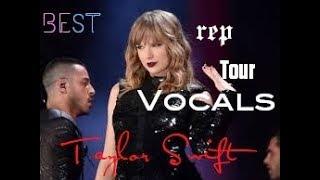 reputation Tour Best Vocals (So Far)