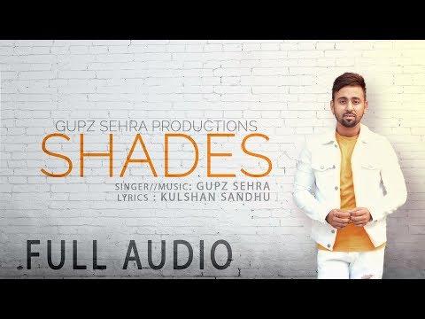 SHADES | Lyrical Video | GUPZ SEHRA | New Punjabi Song 2018