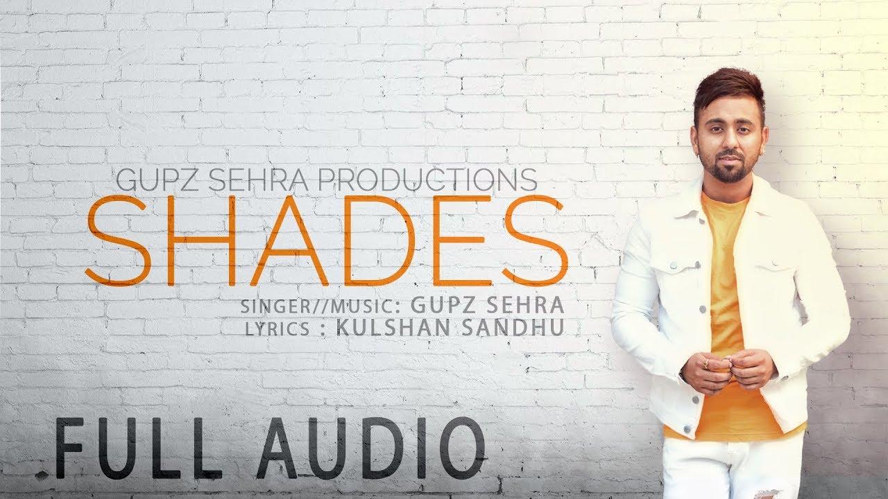 Download SHADES | Lyrical Video | GUPZ SEHRA | New punjabi song