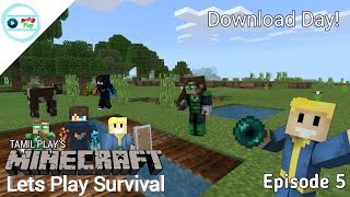 Tamil Play's Minecraft Lets Play Survival - Episode 5 | Download Day