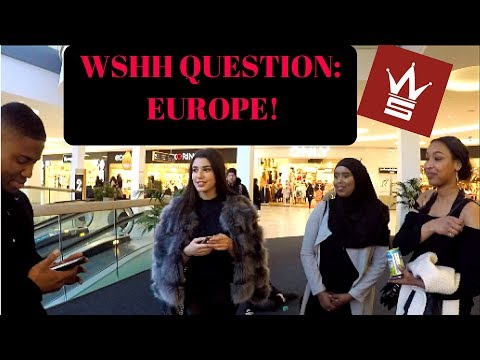 VLOG 2: WSHH QUESTIONS EUROPE EDITION!