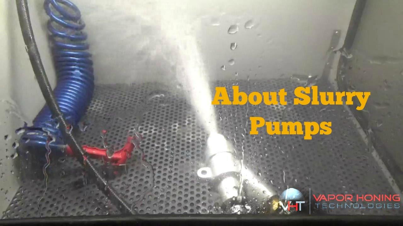 Slurry Pumping System S Vapor Honing Technologies Youtube
