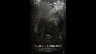 Долина снежного человека / Valley of the Sasquatch (2015) - Трейлер | WSM