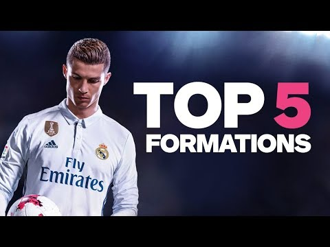 FIFA 18: 5 Strongest Formations - Best Way to Play