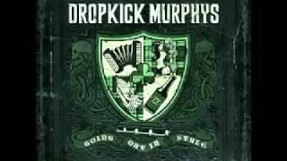 Dropkick Murphys  - Deeds Not Words