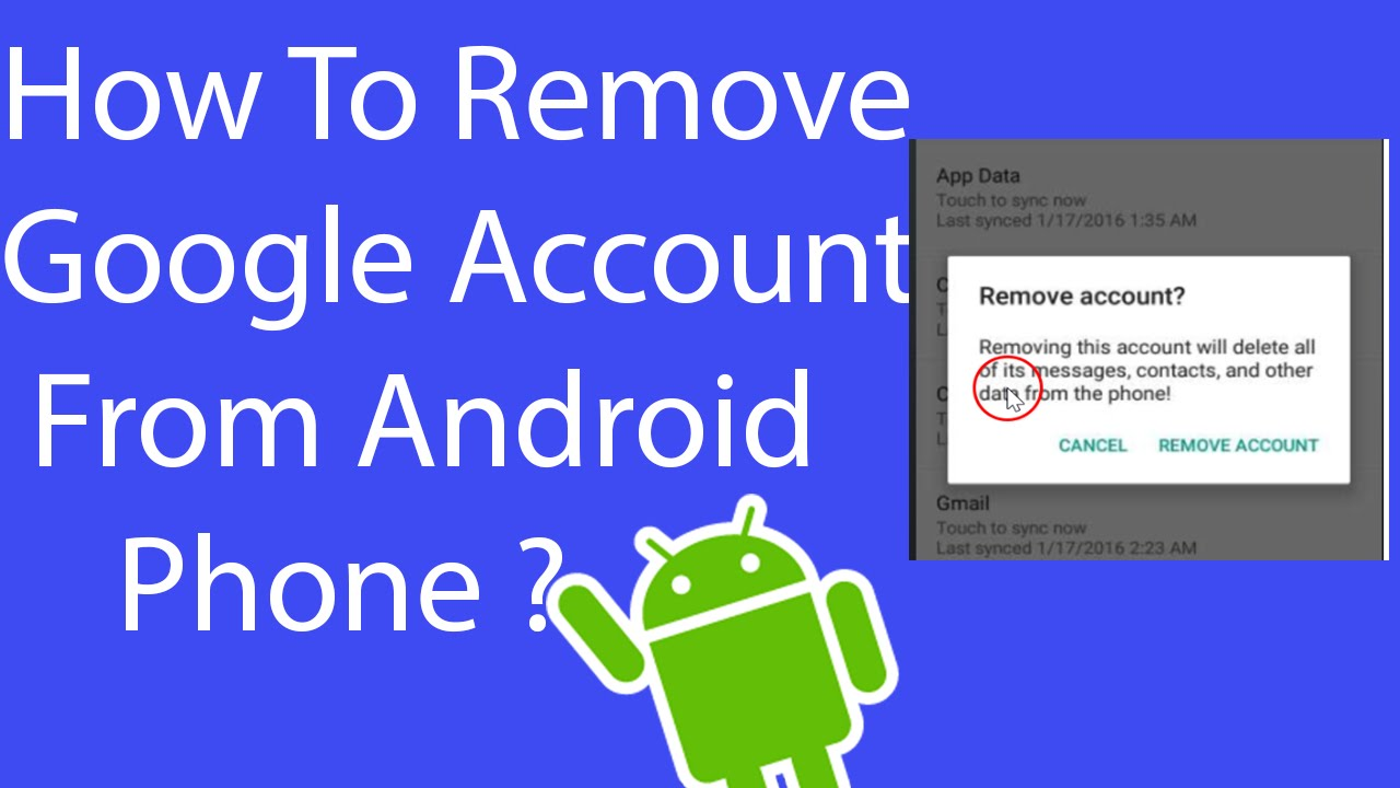 how to remove google account from android phone youtube. Black Bedroom Furniture Sets. Home Design Ideas