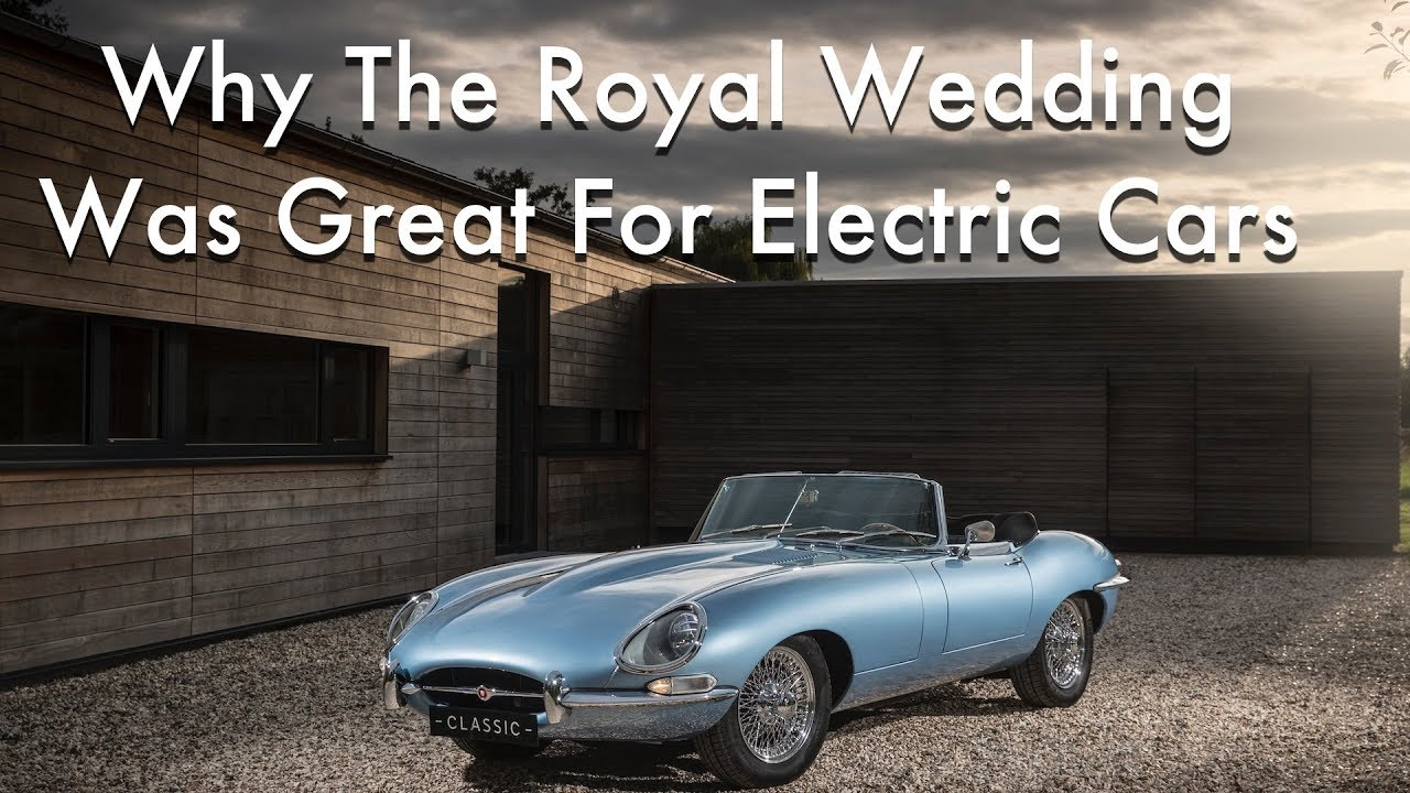 Why The Royal Wedding Was Great News For Jaguar And Electric Cars