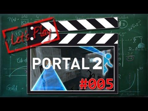 [DE/LP] Portal2 #005 - Man wächst mit seinen Aufgaben!