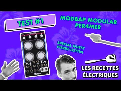 On découvre l'incroyable effet modulaire Per4mer de Modbap Modular (avec Pierre Lottin) !
