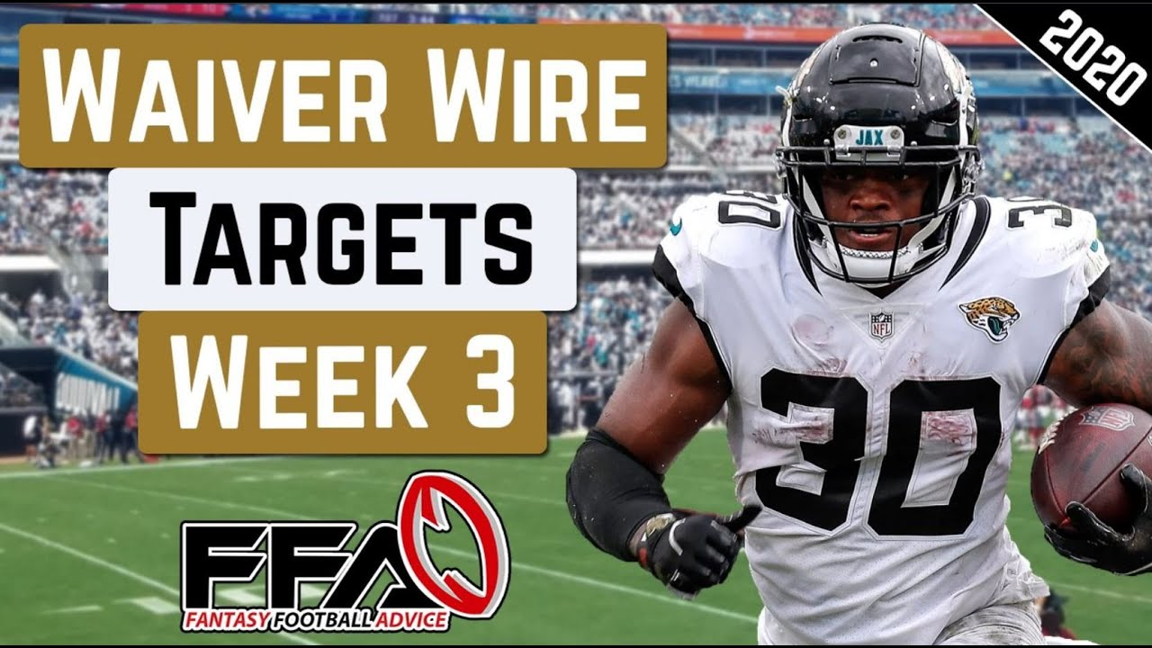 Top Waiver Wire Targets - Week 3 - 2020 Fantasy Football Advice