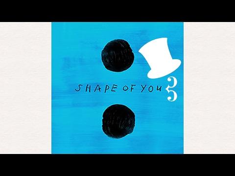 Pop Analysis: Shape of You - Ed Sheeran