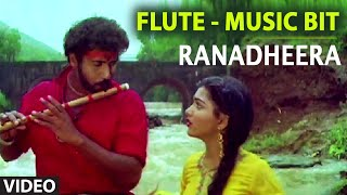 Flute Music Bit Video Song I Ranadheera Video Songs I V. Ravichandran, Kushboo | Kannada Old Songs