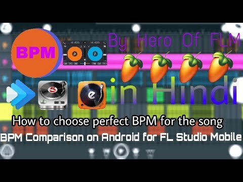 How to Check any song perfect Tempo & BPM For FL Studio Mobile in Hindi
