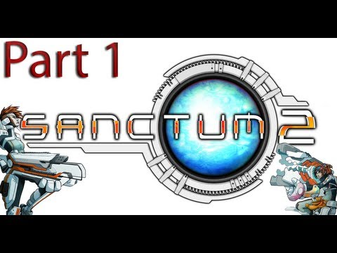 Sanctum 2 - The Beginning [Part 1] Let's Play |