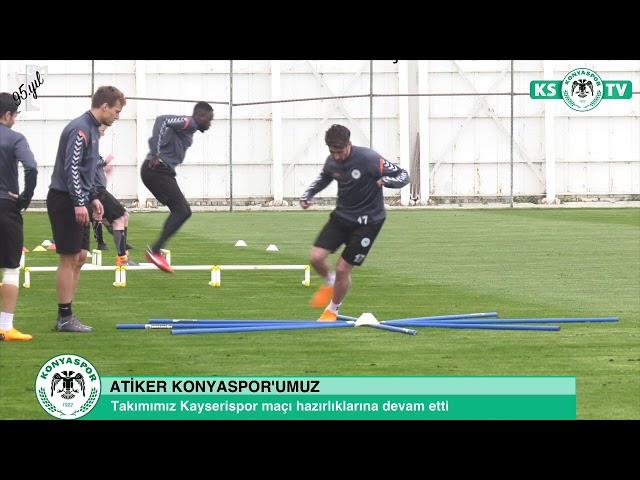 Atiker Konyaspor'umuz Kayserispor maçı hazırlıklarını sürdürdü