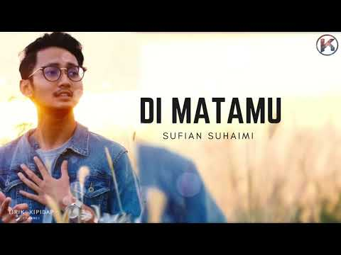 Sufian Suhaimi - Di matamu( Lirik Viral HD ) Teaser