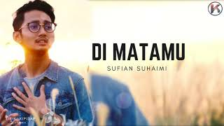 Video Sufian Suhaimi - Di matamu  ( Lirik Viral HD ) Teaser download MP3, 3GP, MP4, WEBM, AVI, FLV Juli 2018