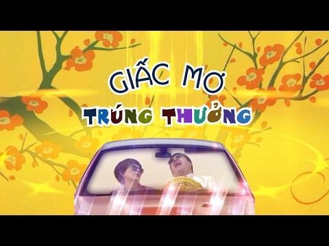 Hài Tết 2017 | Giấc Mơ Trúng Thưởng | Phim Hài Chí Trung