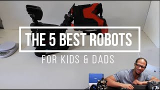 The 5 Best Robots for Kids, Teens & Dads - STEM Robot Toys