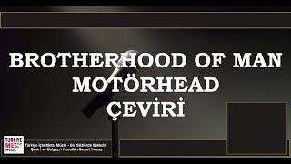 Brotherhood of Man - Motörhead - Çeviri