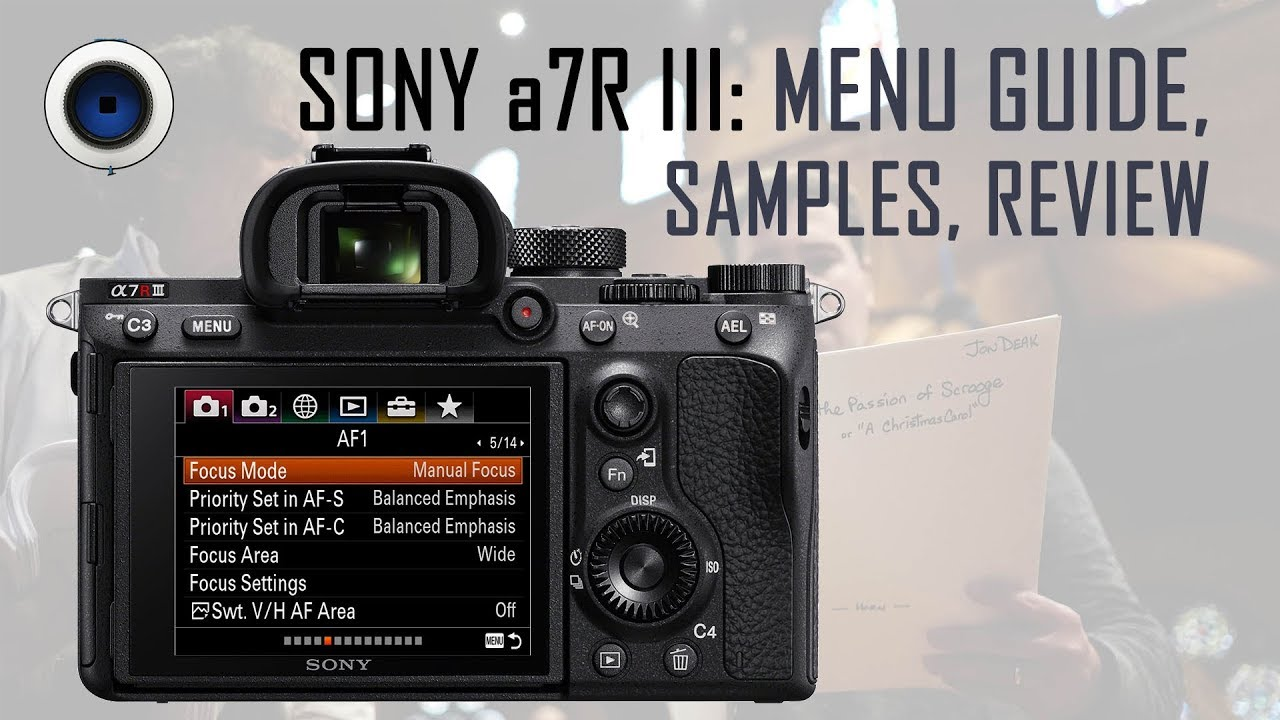 Sony a7R III: Menu Guide, Samples and Review