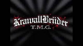 Krawallbrüder  TMG
